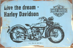 HARLEY Live the Dream