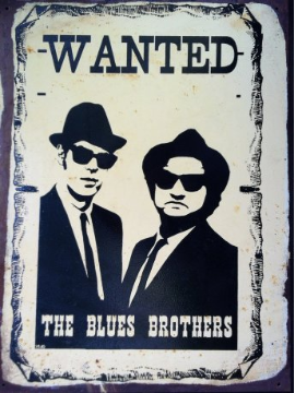 BLUES BROTHERS  Wanted