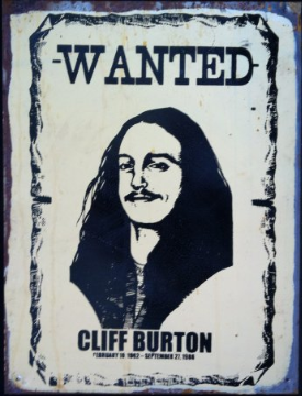 CLIFF BURTON  Wanted